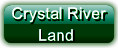 Crystal River Land
